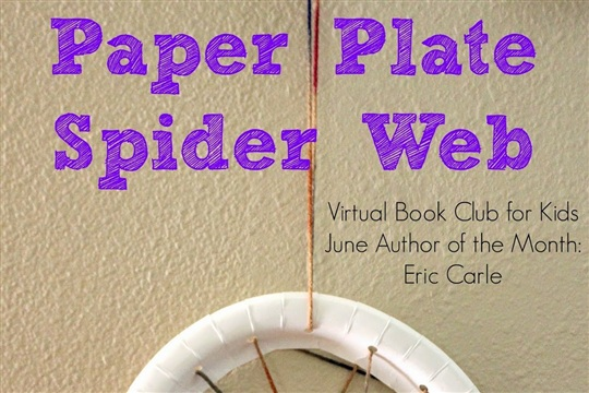 Paper Plate Spider Web Virtual Book Club for Kids Eric Carle