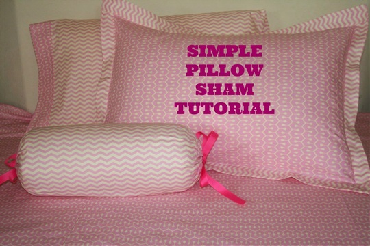 Glam Fabrics Simple Pillow Sham Tutorial for Standard and King pillows